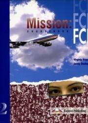 Mission FCE 2 teacher's book answers virselis nemokami pratybų atsakymai