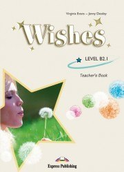 Wishes B2.1 teacher's book virselis